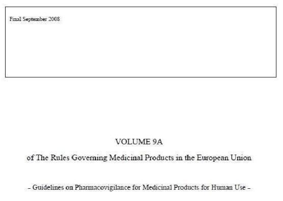 유럽 의약품 규정 vol. 9A ? 약물감시 가이드라인.